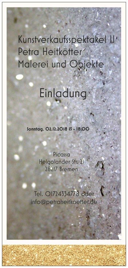 Kunstverkaufsspektakel II; Sonntag, 02.12. 2018    15 – 18 Uhr Helgolander str. 21